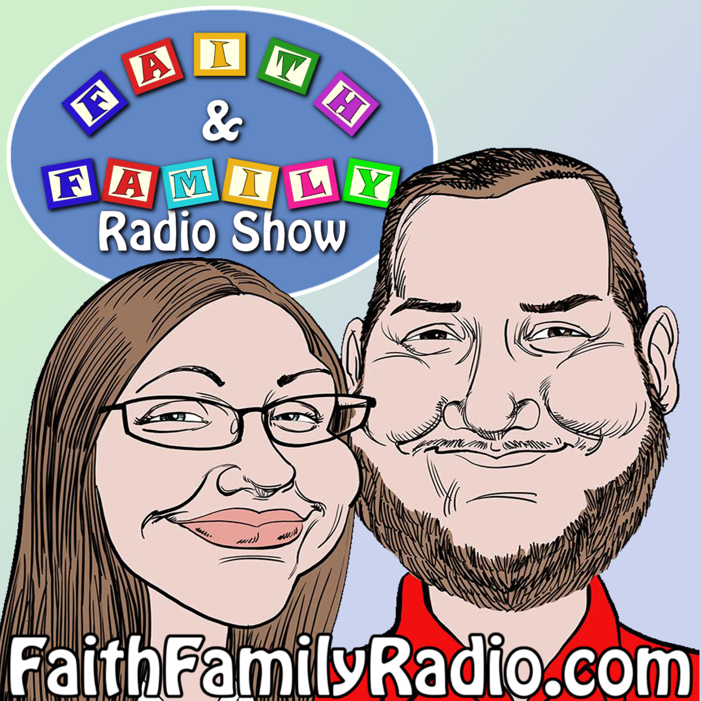 The Faith and Family Radio Show